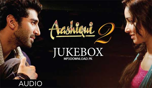 Sun Raha Hai Na Tu MP3 Download Aashiqui 2