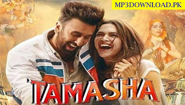 Heer Toh Badi Sad Hai MP3 Song Download Free - Tamasha 2015