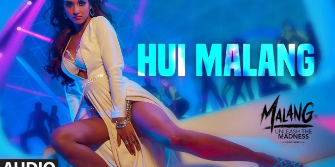 Hui Malang Audio Songs MP3 Download