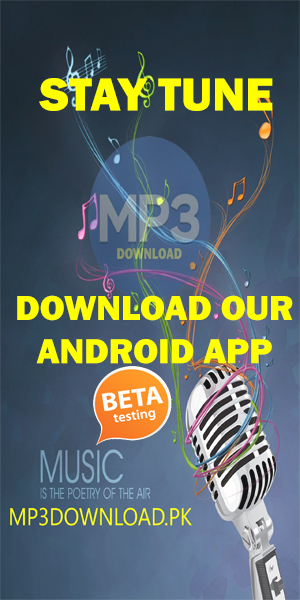 Download our Android App-MP3 Download.PK