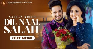 Dil Naal Salah Sajjan Adeeb Song MP3 Download Gurlej Akhtar