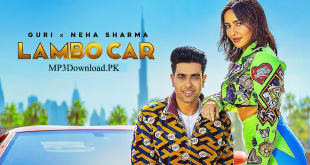 Lambo Car Guri Neha Sharma MP3 Song Download