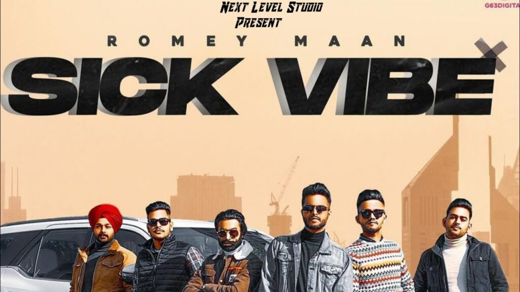 Sick Vibe Romey Maan MP3 Song Download