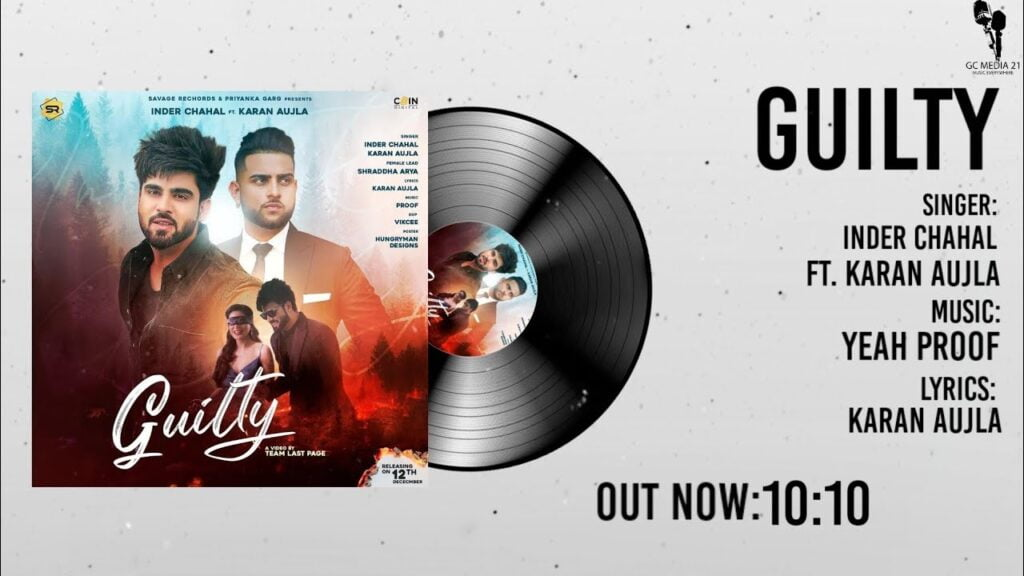 Guilty Inder Chahal Karan Aujla MP3 Song Download