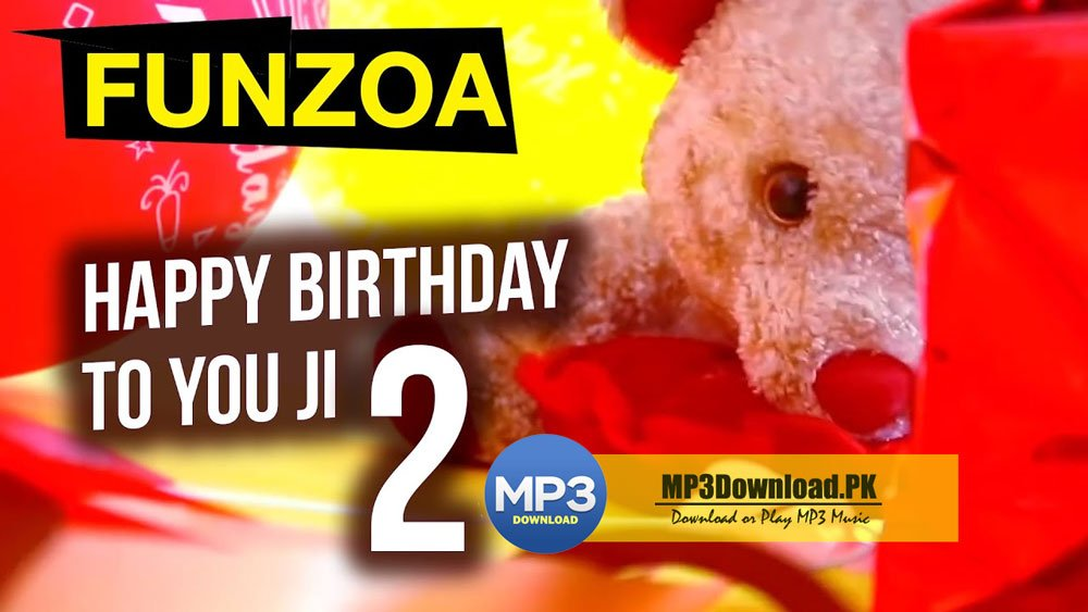 Happy Birthday To You Ji Song MP3 Download By Funzoa Mimi Teddy