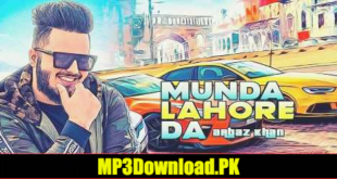 Munda Lahore Da Arbaz Khan MP3 Download