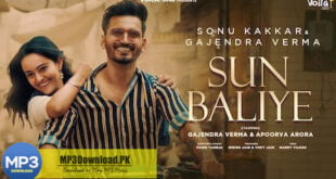 Sun Baliye Gajendra Verma MP3 Download