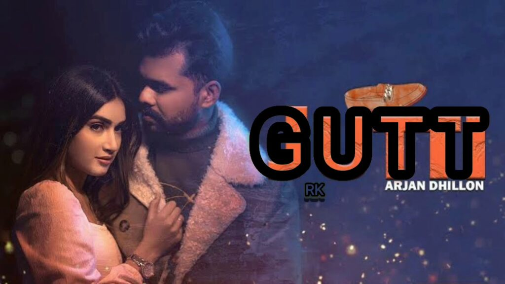 Gutt Full MP3 Song Download Arjan Dhillon