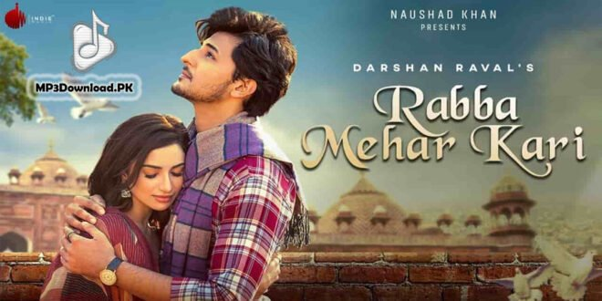 Rabba Mehar Kari Mp3 Download