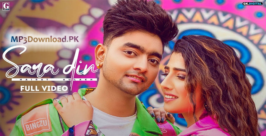Sara Din Hairat Aulakh Full Song MP3 Download