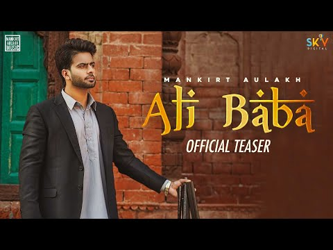 Ali Baba Mankirt Aulakh MP3 Song Download