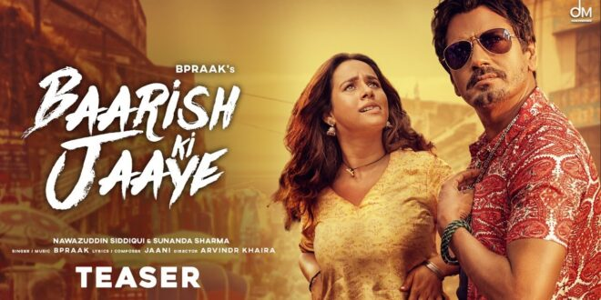 Baarish Ki Jaaye B Praak MP3 Song Download