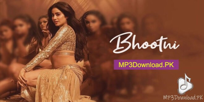 Bhootni Mika Singh MP3 Download - Roohi 2021