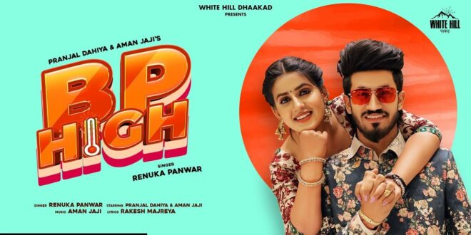 Bp High Renuka Panwar MP3 Song Download