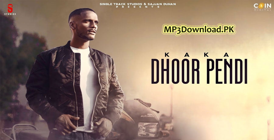 Dhoor Pendi Kaka Song MP3 Download