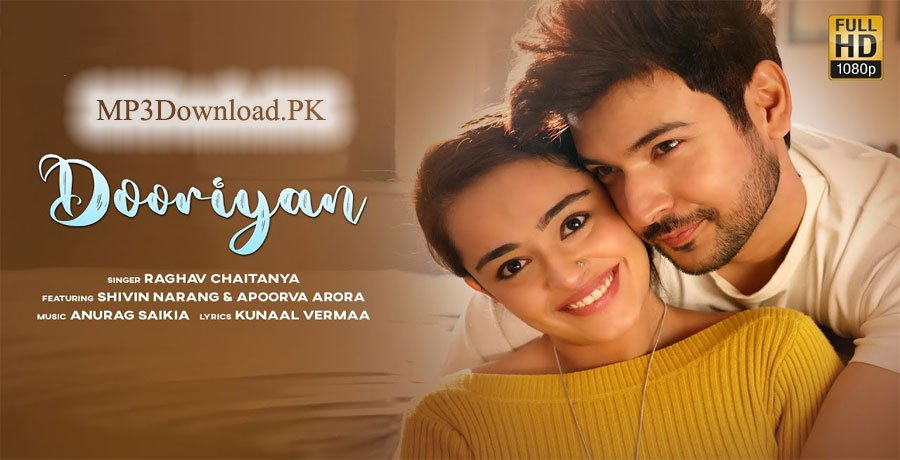Dooriyan Raghav Chaitanya MP3 Download - Anurag Saikia