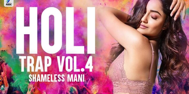 Holi Dj Remix Shameless Mani New Song MP3 Download