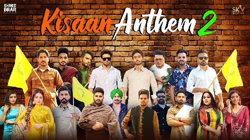 Kisaan Anthem 2 Song MP3 Download - Shree Brar