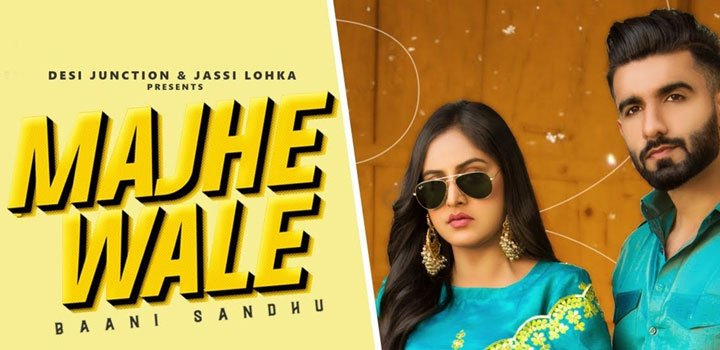 Majhe Wale Baani Sandhu MP3 Download Punjabi Song