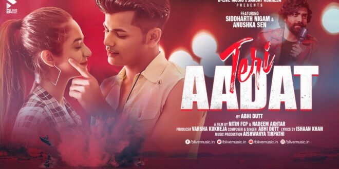 Teri Aadat Abhi Dutt MP3 Song Download
