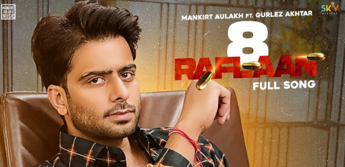 8 Raflaan Mankirt Aulakh MP3 Download