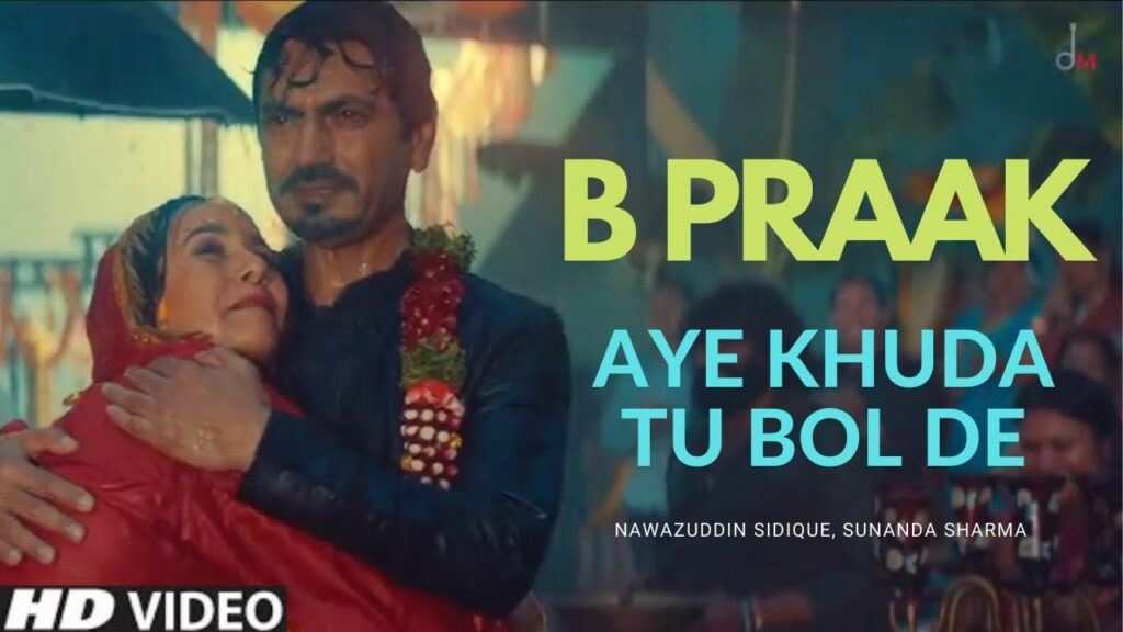 Aye Khuda Tu Bol De B Praak MP3 Song Download