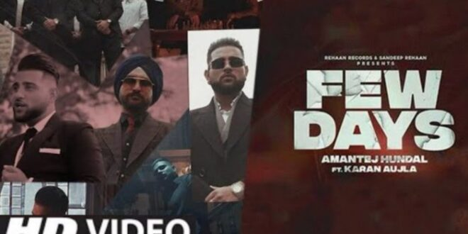 Few Days Karan Aujla MP3 Song Download
