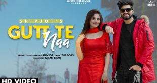 Gutt Te Naa Shivjot MP3 Song Download