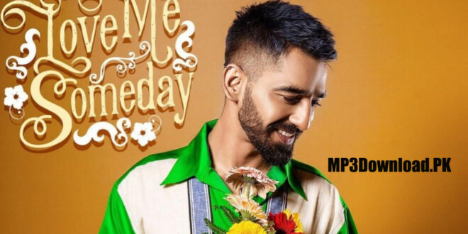 Love Me Someday Maninder Buttar MP3 Download