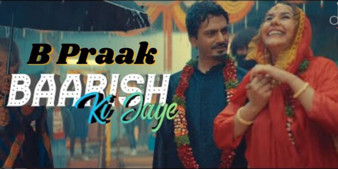 Mera Yaar Hans Raha Hai B Praak MP3 Song Download