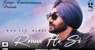 Ronna Hi Si Ranjit Bawa MP3 Song Download Free