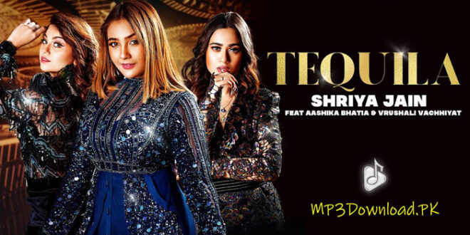 Tequila Shriya Jain MP3 Song Download
