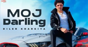 Moj Darling Diler Kharkiya MP3 Song Download