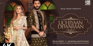 Uchiyaan Dewaraan Baari 2 Bilal Saeed MP3 Download