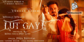 Lut Gaye Jubin Nautiyal MP3 Song Download