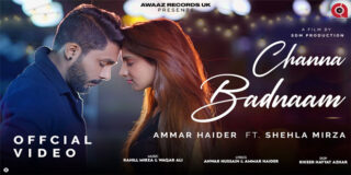 Channa Badnaam Ammar Haider Shehla Mirza MP3 Song Download